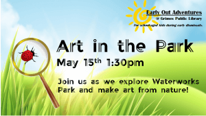 Early Out Adventures: Art in the Park