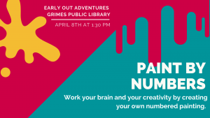 Canceled Early Out Adventures: Paint by Numbers